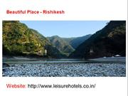 Rishikesh is famous for tourist attractions