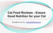 Cat Food Reviews - Ensure Good Nutrition for your Cat