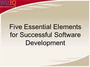 Five Essential Elements for Successful Software Development