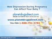 How Depression During Pregnancy Can Affect Your Baby