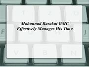 Mohannad Barakat GMC Effectively Manages His Time