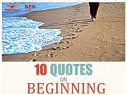10 Quotes on Beginning