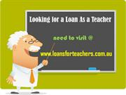 Loans For Teachers- Easy Loan Assistance For Teachers