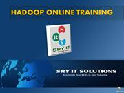 HADOP ONLINE TRAINING | SRY IT SOLUTIONS | HADOOP TRAINING