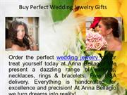 Buy Perfect Wedding Jewelry Gifts