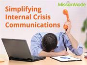 Simplifying Internal Crisis Communications