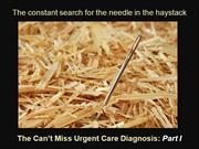 Can't Miss Urgent Care Diagnoses: Part I - the Eye
