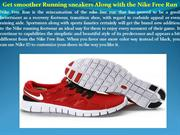 Get smoother Running sneakers Along with the Nike Free Run