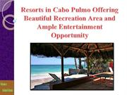 Resorts in Cabo Pulmo Offering Beautiful Recreation Area and Ample Ent