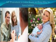 IVF Procedure in India Gives an Easy Way to have babies