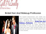 Always choose right bridal hair and makeup to become a perfect bride
