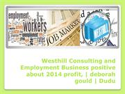 Westhill Consulting and Employment Business positive about 2014