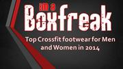 Top Crossfit footwear for Men and Women in 2014 | Boxfreak