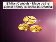 Zildjian Cymbals - Made by the Oldest Family Business in America