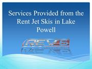 Services Provided from the Rent Jet Skis in Lake Powell