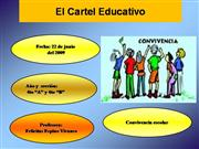 El cartel educativo