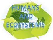 Humans and Ecosystems (SCIENCE).ppt 6B