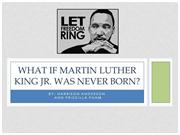 What if Martin Luther King Jr