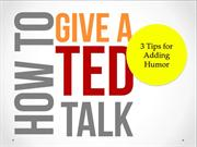 How to Give a TED Talk