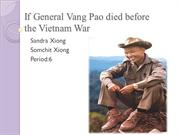 If General Vang Pao died at the Vietnam PP