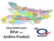 Sahara Q SHOP Locator Bihar and AP