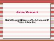 Rachel Casavant Discusses The Advantages Of Writing A Daily Diary