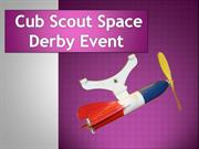 Cub Scout Space Derby Event