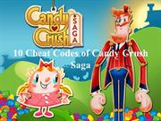 10 Cheat Codes of Candy Crush Saga