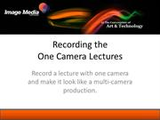 Recording One Camera lectures