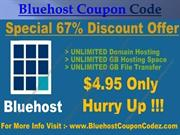 Bluehost Coupon Codes – Get Upto 67% Discount Now