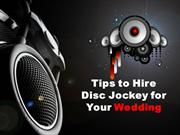 Tips to Hire DJ Services in Toronto for Your Wedding