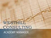 Academy Manager - Westhill Consulting Business