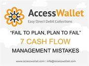 Fail to Plan, Plan to Fail - 7 Cash Flow Management Mistakes