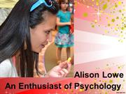 Alison Lowe An Enthusiast of Psychology