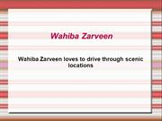 Wahiba Zarveen loves to drive through scenic locations
