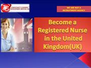 Be a Registered Nurse in the UK