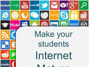 Make Your Students Internet Mature (For Schools and Colleges)