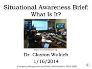 Situational Awareness Brief, Background, Spring 2014, with audio