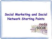 Social Marketing and Social Network Starting Points