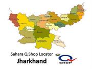Sahara Q Shop Locator Jharkhand