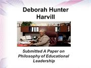 Deborah Hunter-Harvill: Philosophy of Educational Leadership