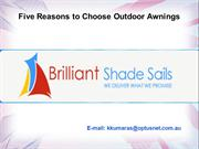 Five Reasons to Choose Outdoor Awnings