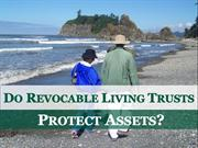 Do Revocable Living Trusts Protect Assets?