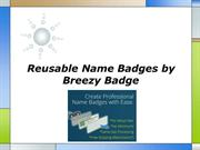 Reusable Name Badges by Breezy Badge