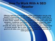 How To Work With A SEO Reseller