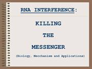 RNA INTERFERENCE -KILLING-MESSENGER