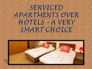 Serviced Apartments Over Hotels – A Very Smart Choice