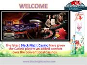 Most popular black night Casino tips
