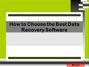 How to Choose the Best Data Recovery Software