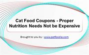 Cat Food Coupons - Proper Nutrition Needs Not be Expensive